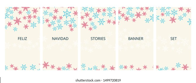 Social media stories banners set, story, Feliz Navidad Merry Christmas text, texture with falling hand drawn snowflakes, winter templates for cover, flyer, brochure, vector backgrounds collection.