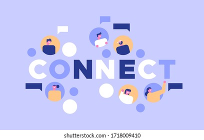 Social network connection illustration with chat bubbles. Connect text quote concept, modern flat cartoon of people friend group on online message app.