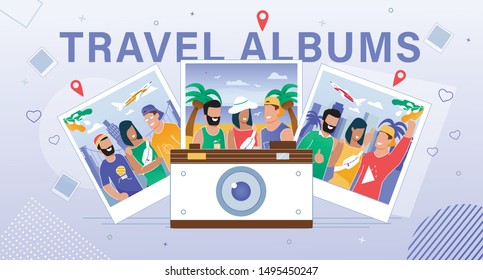 Social Network, Internet Startup, Online Service for Travel Photo Albums Hosting Trendy Flat Vector Ad Banner, Poster. Multinational People, Happy Friends Making Photos During Vacation Illustration