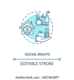 Social rights concept icon. Socio economic rights idea thin line illustration. Right to private housing and medical care. Vector isolated outline RGB color drawing. Editable stroke