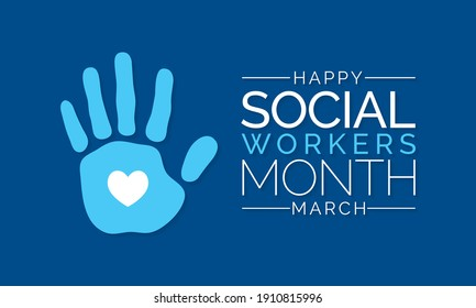 Social workers month occurs each year in March. it is a time to celebrate the great profession of social work. vector illustration.