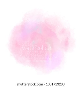 soft pink splash. subtle candy colored stain on white background. aquarelle watercolor pastel textured stain. eps 8