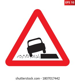 Soft verges traffic sign. Vector illustration of red triangle warning road sign isolated on white background. Slushy soft shoulder road.