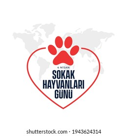 Dünya sokak hayvanları günü, translation: World street animals day