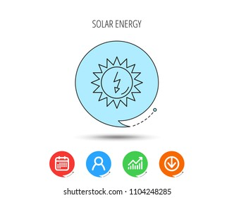 Solar energy icon. Ecological resources sign. Calendar, User and Business Chart, Download arrow icons. Speech bubbles with flat signs. Vector