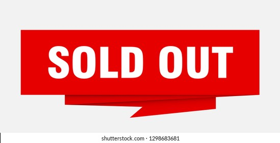 sold out sign. sold out paper origami speech bubble. sold out tag. sold out banner