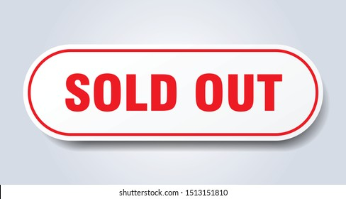 sold out sign. sold out rounded red sticker. sold out