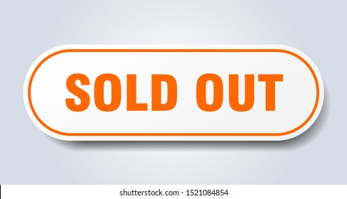 sold out sign. sold out rounded white-orange paper sticker