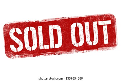 Sold out sign or stamp on white background, vector illustration