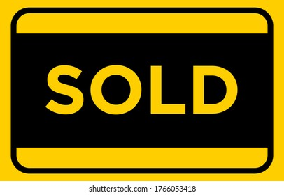 SOLD Yellow Sticker for Real Estate Yard Sign