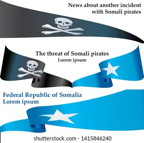 Somali pirates flag set, News about another incident with Somali pirates. Template for news and information design.