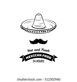 Sombrero and Mustache Label. Mexico Food. Traditional Mexican Cuisine Vector sign for the restaurant. Vector Illustration