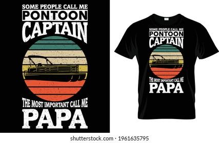 Some People Call Me Pontoon Captain
