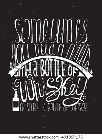 Sometimes You Need Friend Bottle Whiskey Stockvector Rechtenvrij
