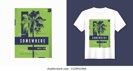 Somewhere t-shirt and apparel trendy design with palm tree silhouette, typography, poster, print, vector illustration. Global swatches.