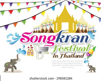 Songkran Festival in Thailand of April, water, pagoda sand and Elephant splashing water ,vector illustration
