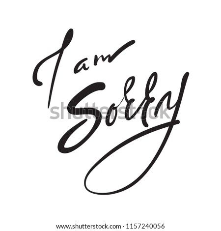 Sorry Emotional Love Quote Hand Drawn Stock Vector Royalty Free