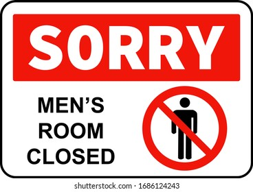Sorry men's room closed sign