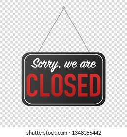 sorry we are closed sign for door posting