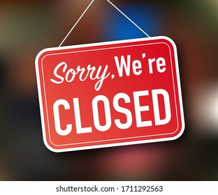 Sorry we're closed hanging sign on white background. Sign for door. Vector stock illustration