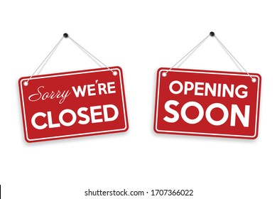 Sorry we're closed and opening soon door sign isolated on white background. Vector illustration.