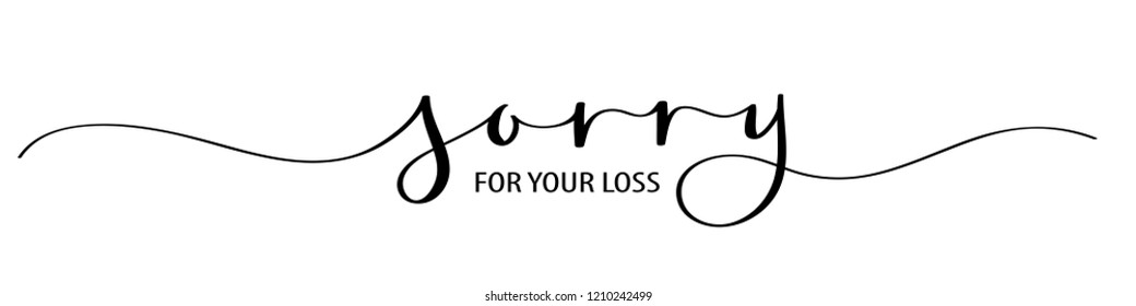 SORRY FOR YOUR LOSS brush calligraphy banner