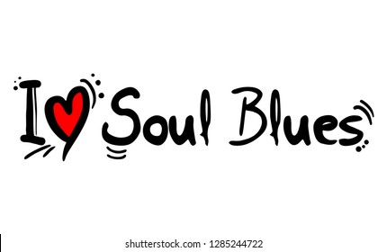 Soul blues music style love