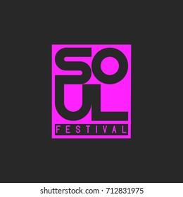 Soul music festival. Musical poster template lettering word soul. Design element for music event, concert or club party banner template. T-shirt print emblem mockup.