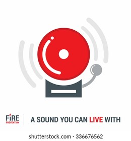 A Sound you can live with. Alarm bell flat icon. Fire Prevention Poster Design