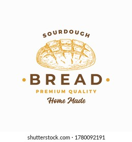 Sourdough Bread Abstract Sign, Symbol or Logo Template. Hand Drawn Loaf with Premium Typography. Stylish Vector Emblem Concept. Isolated.