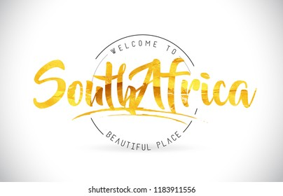 SouthAfrica Welcome To Word Text with Handwritten Font and Golden Texture Design Illustration Vector.