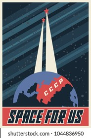 Space for us. Vector Stylization under the Retro Soviet Space Propaganda Poster