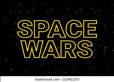 Space wars - modern military conflict and armament in outer space. Clash of armies and defense power in militarized cosmos. Vector illustration with text and stars