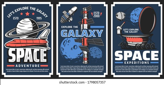 Spaceship for galaxy exploration vector banners. Shuttle orbiter, spacecrafts or orbital station modules, planetary rover and artificial satellite, Moon and Saturn planet. Space adventure retro poster