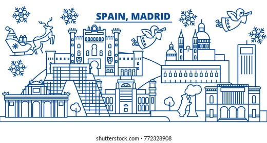 Spain, Madrid winter city skyline. Merry Christmas, Happy New Year decorated banner with Santa Claus.Winter greeting line card.Flat, outline vector.Linear christmas snow illustration