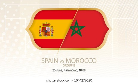 Spain vs Morocco, Group B. Football competition, Kaliningrad. On beige soccer background.
