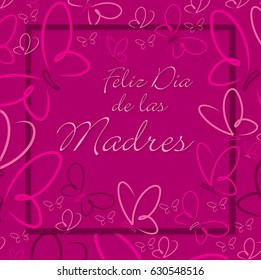 Spanish Butterfly frame Mother's Day card in format.