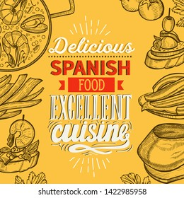 Spanish cuisine illustrations - tapas, paella, sangria, jamon, churros, calcots, turron for restaurant. Vector hand drawn poster for catalan cafe and bar. Design with lettering and vintage graphic.