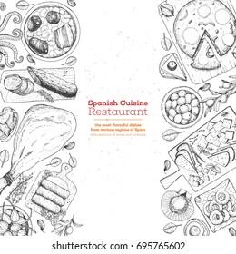 Spanish cuisine top view. A set of spanish dishes with tortilla, hamon, tapas, fabada, patatas bravas . Food menu design template. Vintage hand drawn sketch vector illustration. Engraved image