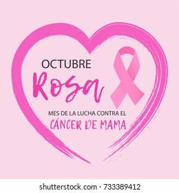 Spanish language- Octubre Rosa mes de la lucha contra el cancer de mama- is October breast cancer awareness month. Vector.