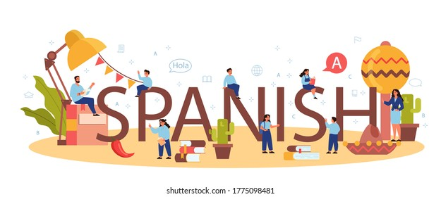Spanish learning typographic header concept. Language school spanish course. Study foreign languages with native speaker. Idea of global communication. Vector illustration in cartoon style