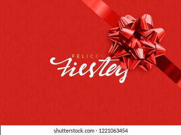 Spanish lettering Felices fiestas y Feliz Navidad. Merry Christmas Holiday background. Handwritten text, realistic textured pattern, pull ribbon bow.