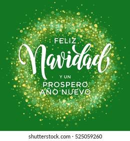 Spanish Merry Christmas Feliz Navidad, New Year Prospero Ano Nuevo. Wreath ornament decoration of sparkle glitter golden snowflakes stars pattern. Merry Christmas decorative text lettering