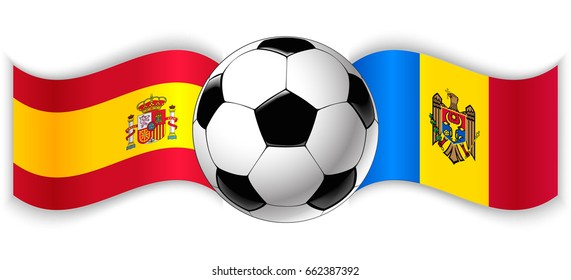 Spanish and Moldovan wavy flags with football ball. Spain combined with Moldova isolated on white. Football match or international sport competition concept.
