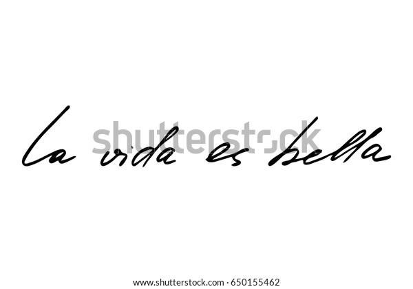 Spanish Phrase Lettering Quote Life Beautiful Stock Vector ...