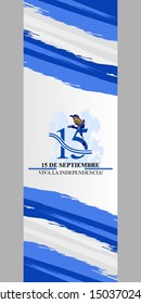 Spanish text: September 15, Long live the Independence! Happy Independence Day of El Salvador vector illustration. Suitable for greeting card, poster and banner.