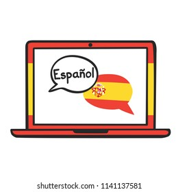 Spanish. Vector illustration with speech bubbles, the national flag of Spain and hand written name of the language on the screen of a laptop. Online linguistic school, course, class logo, icon design