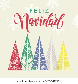 Spanish winter holidays greeting card with text Feliz Navidad, and Christmas trees forest in geometric shape. Snow snowflakes background decoration ornament. Merry Christmas vector trendy art poster.