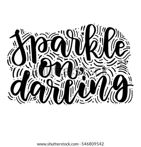 sparkle on darling modern lettering design stock vector royalty