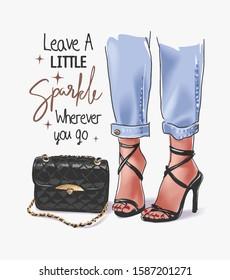 sparkle slogan with girl legs in high heels and handbag illustration